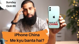 Sunday Qna 86, Why are iPhones made in China? iPhone SE 2 dual sim