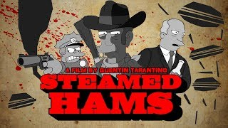 Steamed Hams But It's Directed By Quentin Tarantino