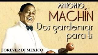antonio machin dos gardenias para ti remix circuit 2015 by forever dj mexico