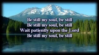 Be Still - Kari Jobe - Worship Video with lyrics