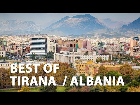Best of Tirana / Albania