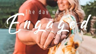 THE DAY WE GOT ENGAGED!