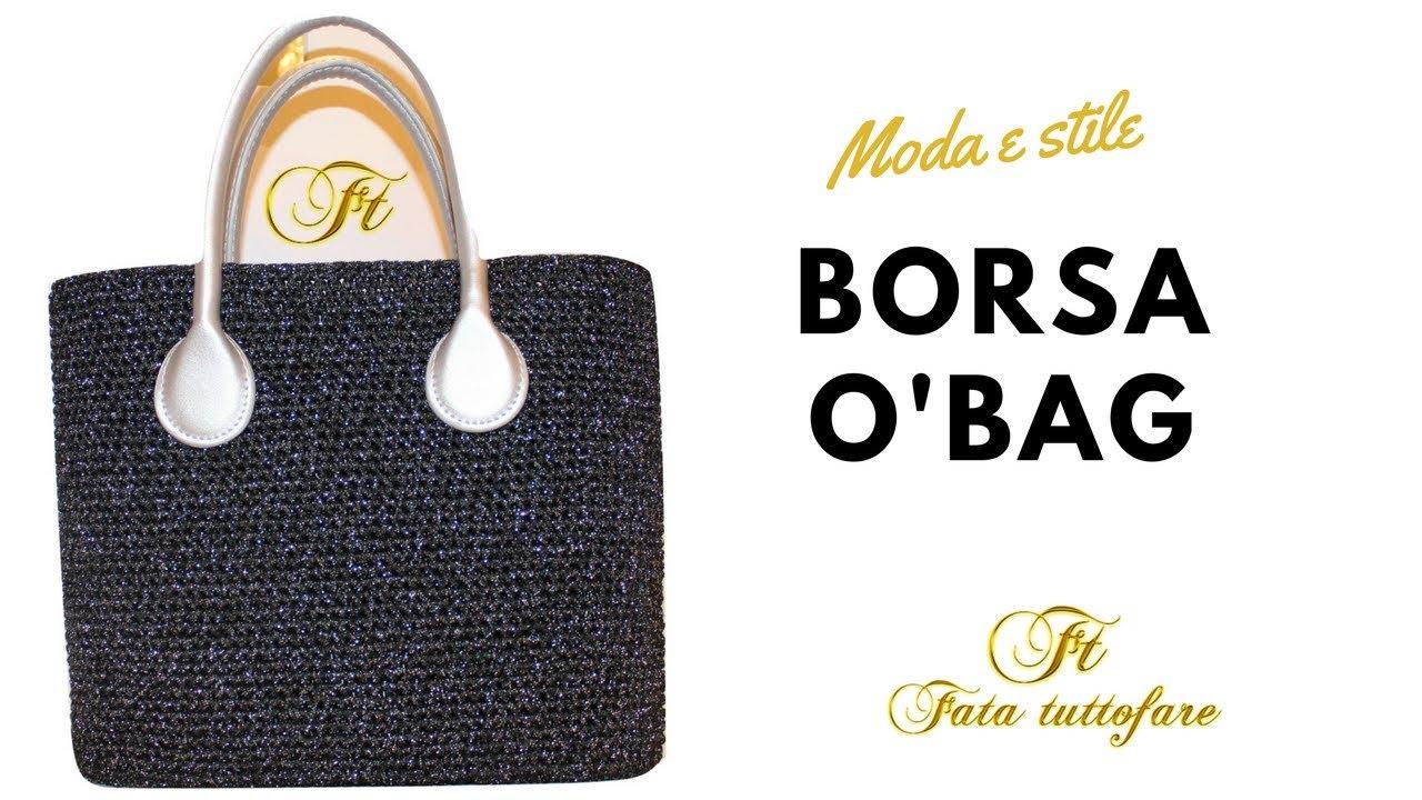 Manici Per Borse O Bag.Tutorial Borsa O Bag Applicazione Manici O Bag Borsa Obag