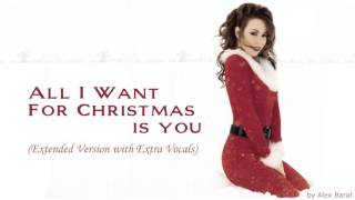 MARIAH CAREY - All I Want For Christmas Is You (Extended Version with Extra Vocals)