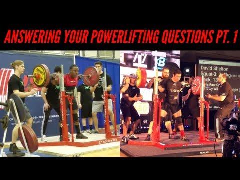Powerlifting Q&A Ft. David Shelton Part 1