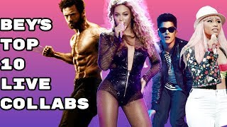 Beyonce's TOP 10 Live COLLABS