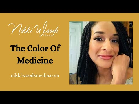 The Color Of Medicine