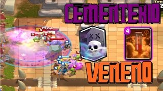 CEMETERY WITH POISON - CLASH ROYALE IN SPANISH