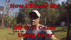 My Off Grid Cabin Solar Power Setup: Components, Wiring, etc.