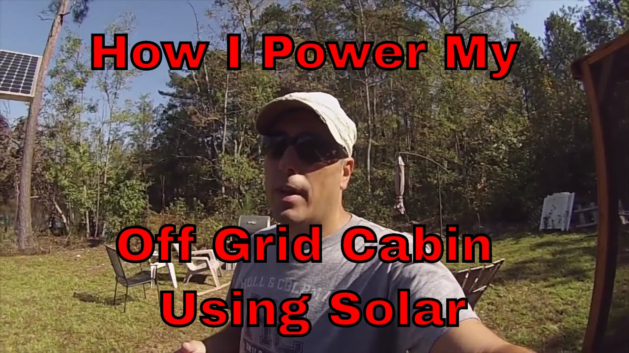 My Off Grid Cabin Solar Power Setup Components Wiring Etc Youtube Systems Diagram