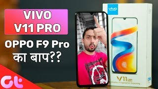 Vivo V11 Pro Unboxing, Hands-on, Camera Samples & Gaming Overview