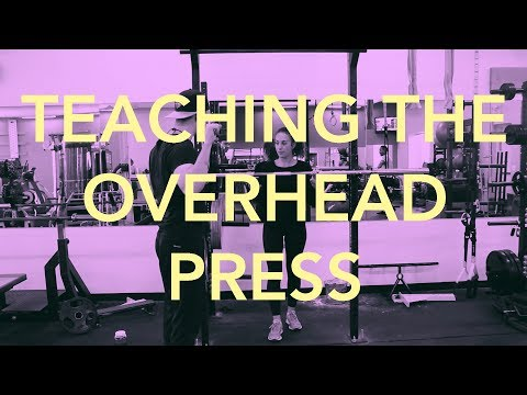 Teaching The Overhead Press