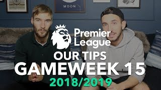 Premier League Tips - Gameweek 15 - 2018/2019