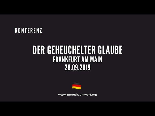 DER GEHEUCHELTER GLAUBE - Frankfurt am Main 28.09.2019 - Bruder William