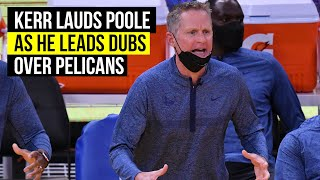 Kerr praises Poole and sees him as a future sixth man for Warriors
