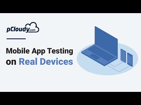 Mobile Testing On Real Android & IOS Devices - PCloudy Demo Video 2019