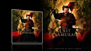 The Last Samurai (2003) - Full Expanded soundtrack (Hans Zimmer)