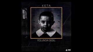 Keta 222 - Yolunda Değil ( Prod.by Bigi ) Resimi