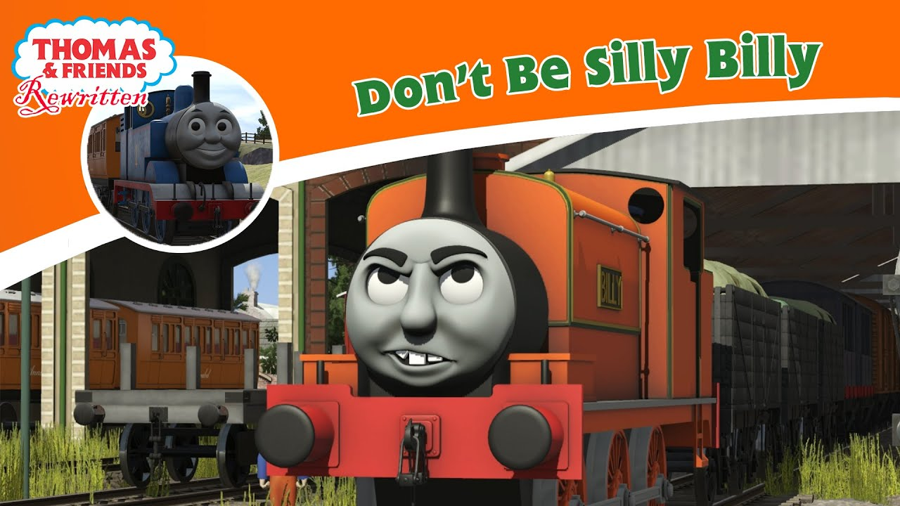 Download Don't Be Silly Billy - Thomas and Friends Rewritten