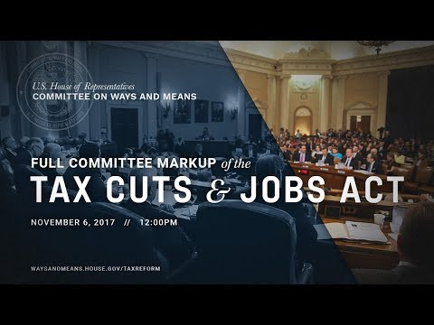 Markup of the Tax Cuts and Jobs Act
