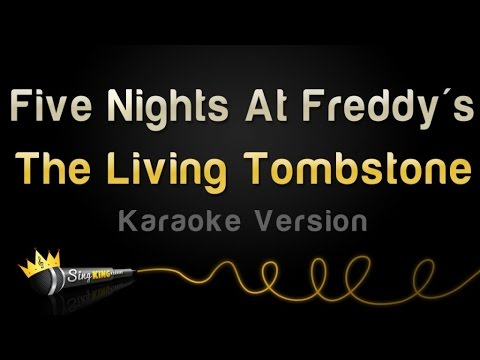 The Living Tombstone - Five Nights At Freddy's (Karaoke Version)