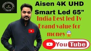 """Aisen UHD Smart Led tv  65 """"4k Full Information & review  2020 I Naveen Chandela Sain"""