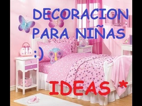 IDEAS PARA DECORAR UN DORMITORIO DE NIÑAS - YouTube