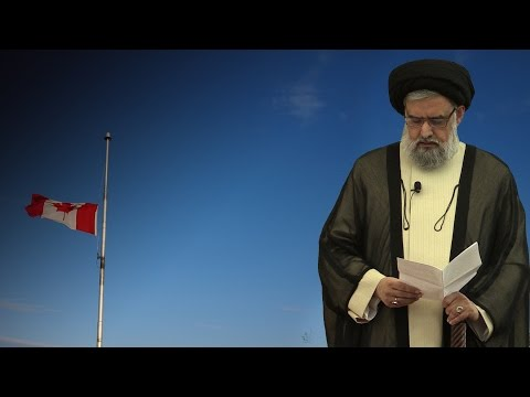 Ottawa Attack: A Trial for all Canadians - Maulana Syed Muhammad Rizvi