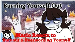 Mario Reacts to Burnout & Overworking Yourself