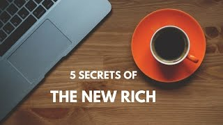 5 secrets of the new rich the 4 hour workweek animated breakdown