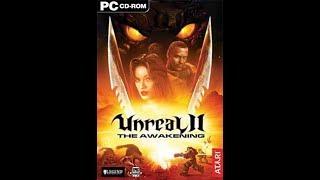 Unreal Anthology: Unreal II: The Awakening [L](2006)[ENG][Новый Диск]