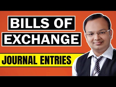 #2 | Bills of exchange | Journal entries