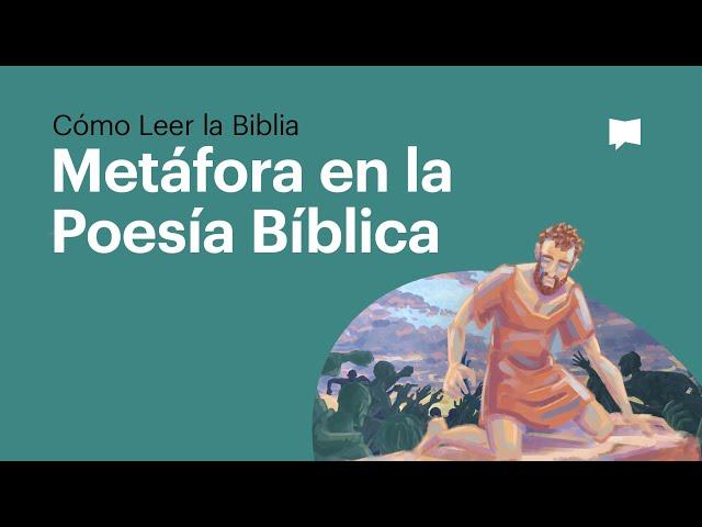 La Metáfora en la Poesía Bíblica