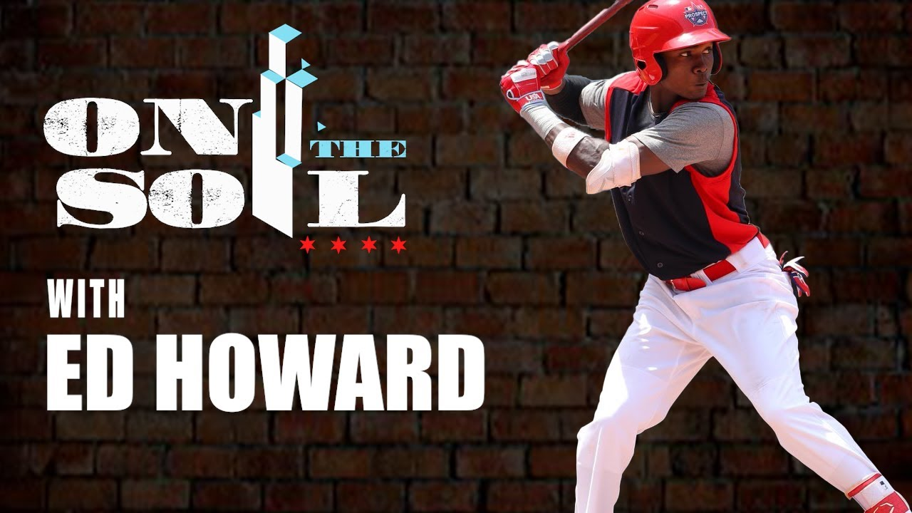 On The Soil: Ed Howard- Vanguard of The Black Baseball Revolution