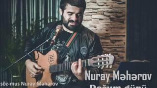 Nuray Meherov Dogum gunu