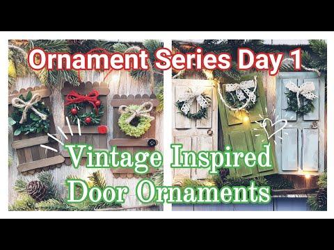 DIY Christmas Ornaments || Christmas Ornament Series Day 1, 2019