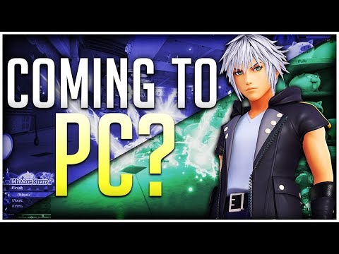 Kingdom Hearts 3 COMING To PC?! Will It Happen? - Discussion