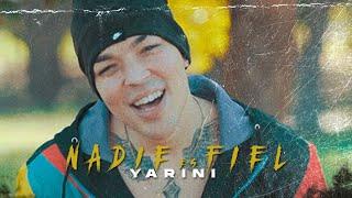YARINI ❌ Nadie Es Fiel (Video Official)