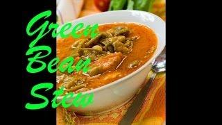 Green Bean Stew - Arabic Recipe