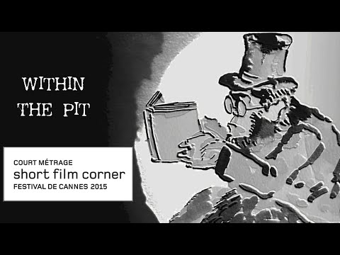 Within the Pit - Cannes Court Métrage 2015 - English Subtitles