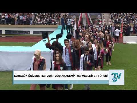 Karabük Üniversitesi 2018-2019 Akademik Yılı Mezuniyet Töreni