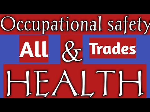 Occupational safety and health {all trades}