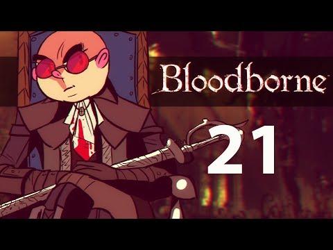 Northernlion Plays Again - Bloodborne [Episode 21] (Twitch VOD)