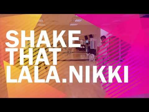 Shake That  LaLa by Nikki