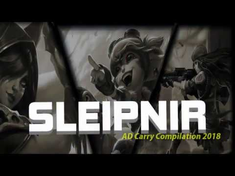 [LOL] 3 - Sleipnir AdCarry Compilation 2018