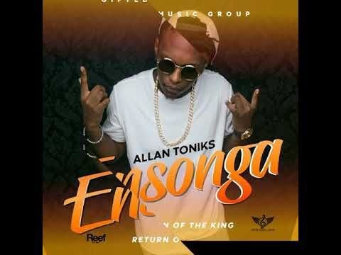 Ensonga- Allan Toniks (Official Audio)