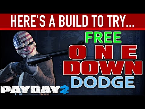 Here's a build to try: FREE One Down Dodge. [PAYDAY 2]