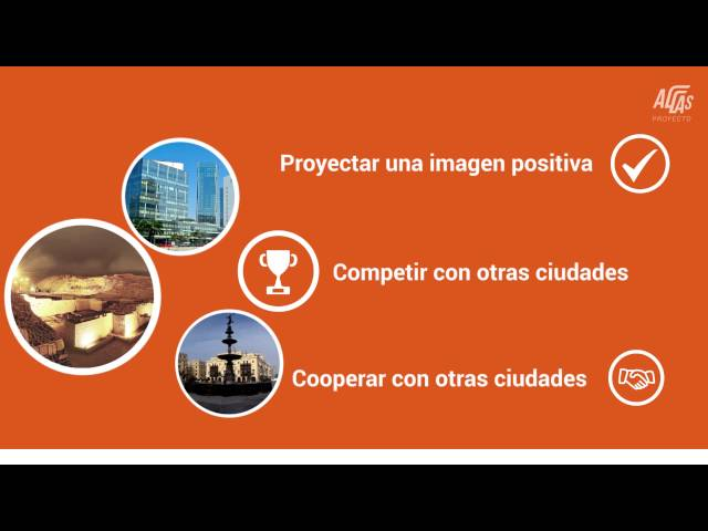 Los 5 pasos para Internacionalizar nuestra ciudad-Proyecto AL-LAs Lima