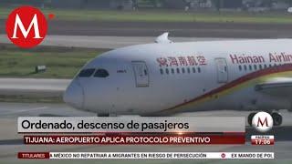 Llega a Tijuana vuelo desde China; aplican protocolo a pasajeros