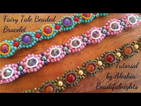 Fairy Tale Beaded Bracelet Tutorial